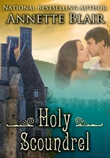 Monday's New Releases- HOLY SCOUNDREL by Annette Blair