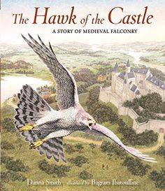 Hawk Of The Castle by Danna Smith