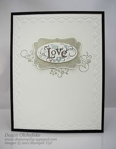 SU! You Are Loved stamp set in Sahara Sand, Early Espresso and Baja Breeze (love the soft colors) - Dawn Olchefske