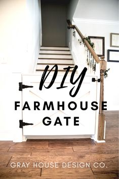 Tutorial on how to build a farmhouse gate for stairs. Gray House Design Co.