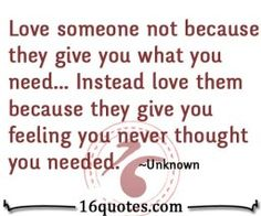 Love someone not because quotes
