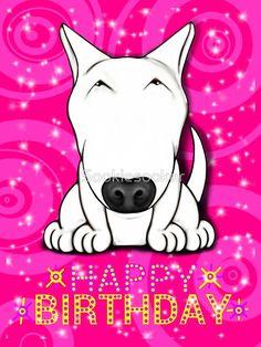 English Bull Terrier Happy Birthday  by Sookiesooker