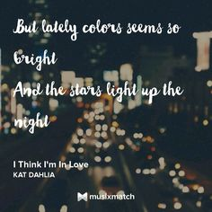 I think Im in Love by Kat Dahlia