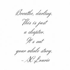 """Roberta Fellin ✨✨Charmeandmore su Instagram: """"""""Breathe, darling. This is just a chapter. It's not your whole story."""" ~S.C. Lourie 🌿🌿🌿 #tinybuddha #quotes #dailyquotes #quoteoftheday…"""" Tiny Buddha, Daily Quotes, Quote Of The Day, Breathe, Sayings, Instagram, Daily Qoutes, Lyrics, Quotations"""
