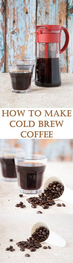 This easy to make cold brew coffee is the perfect base for making lots ...