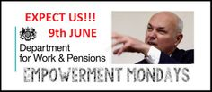 #DWP Demo 'Empowerment Mondays' REVISITS Department of Works & Pensions 9th JUNE 9 June at 11:00 in UTC+01 Department for Work and Pensions in Westminster, Westminster, United Kingdom