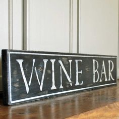 Wine Bar sign distressed vintagestyle black and by SummerRoad, $28.00