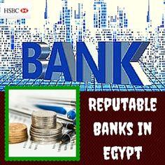Tips For Choosing The Best Banks In Egypt