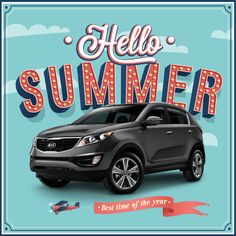 Summer is time for spontaneity. Best Suv, Car Buying Tips, Crossover Suv, Kia Sportage, Hello Summer, Cool Trucks, Saving Money, Kia Motors, Sporty