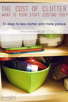 31 Days of Less Clutter and More Peace: The Cost of Clutter | Overstuffed