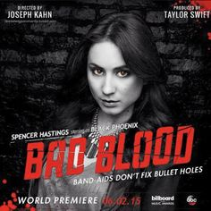 Pretty Little Liars Spencer Hastings as Black Phoenix/Brainiac in Bad Blood Taylor Swift!