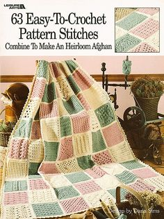 63 Easy-to-Crochet Pattern Stitches - Not only will you be able to make the beautiful Sampler Afghan included in this booklet, but you will have 63 basic pattern stitches that can be used for other projects. A Basic Stitch Guide and clear, easy-to-follow instructions are included.