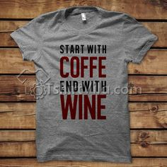 Start With Coffe T Shirt - T Shirt Adult Unisex S-3XL Get This @ https://tshirtvila.com/product-category/clothing/t-shirts-clothing/quote-tshirts