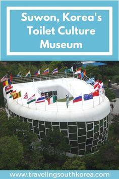 Suwon South Korea toilet culture museum