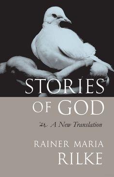 Stories of God, Rilke