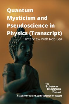 Interview with science journalist Rob Lea on how pseudoscientific beliefs arise and what science communicators can do to combat it.