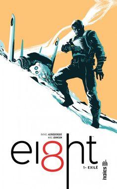 Albuquerque & Johnson : EI8HT .1, Exilé - Ed. Urban comics