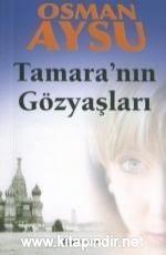 Tamara'nın Gözyaşları - Osman Aysu E-Kitap İndir. Rus istihbarat örgütü ajanı Boris Tretyakov, örgütün üst düz...