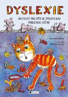 Dyslexie - Dita Nastoupilová Adhd, Montessori, Comic Books, Education, Comics, Cover, Homeschooling, Literatura, Dyslexia
