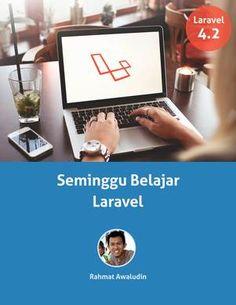 Seminggu Belajar Laravel (Update gratis untuk Laravel 5)