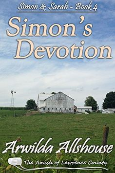 Amish Romance: Simon's Devotion: The Amish of Lawrence County, PA (Simon and Sarah: An Amish Romance Book 4) by Arwilda Allshouse http://www.amazon.com/dp/B014VWC97Y/ref=cm_sw_r_pi_dp_rh66vb0R6ZQ69