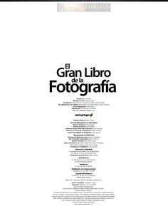 El gran libro de la fotografia Author, Digital, Books, Big Books, Learn Photography, Professional Photography, Livros, Writers, Livres