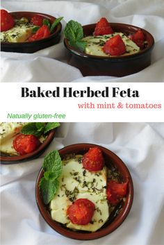 Place feta block in ramekin, drizzle olive oil, add herbs & tomatoes, bake, then serve with gluten-free crackers or bread. So, so good and simple!