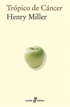 """EL LIBRO DEL DÍA:  """"Trópico de cáncer"""", de Henry Miller.  ¿Has leído este libro? ¿Nos ayudas con tu voto y comentario a que más personas se hagan una idea del mismo en nuestra web? Éste es el enlace al libro: http://www.quelibroleo.com/tropico-de-cancer ¡Muchas gracias! 16-4-2013"""