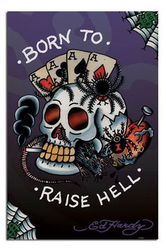 2f3e7773a9a Free Ed Hardy Tattoo Born To Raise Hell phone wallpaper by dejasoul. Create  and share your own ringtones