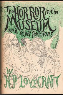 Too Much Horror Fiction: The Horror in the Museum by H.P. Lovecraft & Others (1970): Scary Monsters and Super Creeps