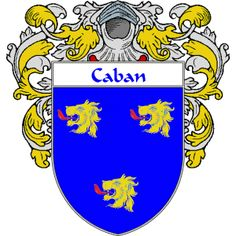 Caban Coat of Arms   http://spanishcoatofarms.com/ has a wide variety of products with your Hispanic surname with your coat of arms/family crest, flags and national symbols from Mexico, Peurto Rico, Cuba and many more available upon request.