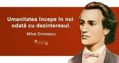 Citat Mihai Eminescu Writers And Poets, True Words, Leadership, Qoutes, Business, Romania, Wallpapers, Inspirational, Characters