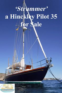 Are rare opportunity to own a Hincley 35 Pilot. 'Strummer' was built in 1967 by the renowned Henry R. Hinckley & Company of Southwest Harbor. Used Sailboats For Sale, Sailboat Cruises, Sailboat Living, Yacht Boat, Yachts, Sailing Ships, Opportunity, Pilot, House