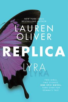 Cover Reveal: Replica (Replica #1) by Lauren Oliver  -On sale October 4th 2016 by HarperCollins -Replica, the first of the two books, tells the story of Lyra, known by the number 24, a replica – human model – who was born, raised, and observed in a clandestine research facility called the Haven Institute. When Lyra escapes from Haven and meets Gemma, a stranger on a quest of her own, earth-shattering secrets are revealed.