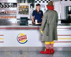 he prefers burger king           I love this place its so yummy