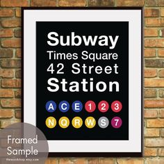 Times Square-NYC Inspired Subway Sign Art-11x14 Print. Buy 3 and get One Free. $15.95, via Etsy.