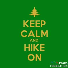 Keep calm, hike on