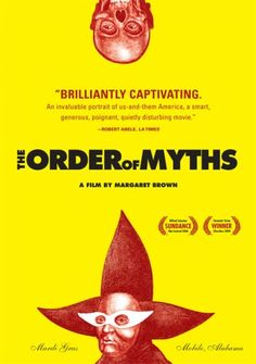 "87 ~ The Order of Myths ~ ""In director Margaret Brown's The Order of Myths, she explores the parties, parades, and lesser-known gatherings that encompass the hedonistic event known as Mardi Gras, discovering that complex issues of class, race, and politics are seldom left behind, even in the name of celebration."""