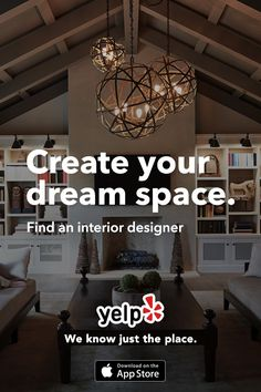 Looking for help with interior decor? Need help bringing the living room to life? Whatever your needs, Yelp has tons of great local reviews from millions of users. Get the App and start