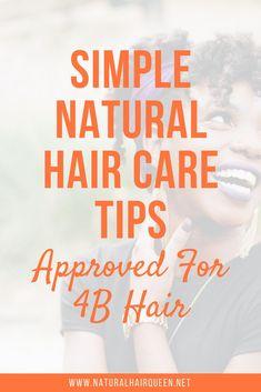 Simple Natural Hair Care Tips for Hair 4b Natural Hair, Natural Hair Regimen, Natural Hair Care Tips, Natural Hair Styles, Natural Haircare, 4b Hair, Curly Hair, Afro Hair, Long Hair