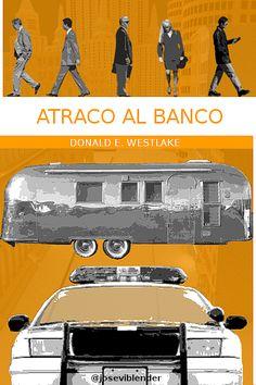 Atraco al banco. Cover book. Portada. Diseño. Cubierta. Libros. Books, Movie Posters, Movies, Cover Design, Novels, Libros, Films, Book, Film Poster