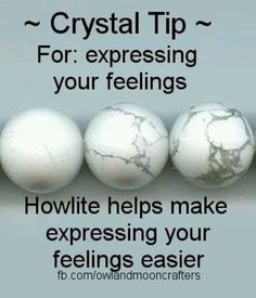 Crystal Tip for - expressing feelings. Howlite helps in expressing your feelings. Reiki, Mantra, Healing Stones, Healing Crystals, Soul Healing, How To Express Feelings, Crystal Magic, Minerals And Gemstones, Gemstones Meanings