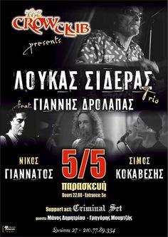 Λουκάς Σιδεράς Trio, Γιάννης Δρόλαπας, Criminal Set Αθήνα @ The Crow