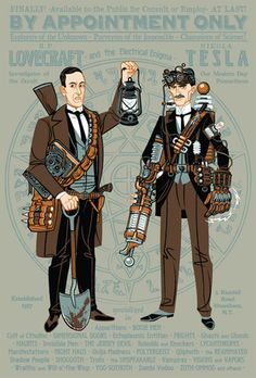 This is so cool: HP Lovecraft and Nikola Tesla, Paranormal Investigators. Sounds like a hit to me.