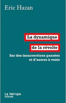 저자 – Eric Hazan 2015년3월17일 출간, 페이퍼백, 158페이지, 16,7 x 11 cm 이책은 약 220년간의 반란, 폭동, 혁명에 대한 이야기 이기 때문에 역사책이다. 그러한 반란에 대한 보통의 객관적 묘사나 도덕적 판단을 하지 않기에 역사책이 아니기도 하다. 이 책의 목적은 정치적인 것이다.