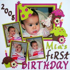 Mia's First Birthday - Scrapbook.com