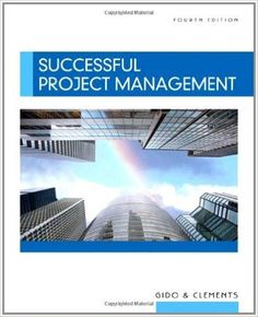 Successful Project Management by Jack Gido and James P. Clements (2008,... #Textbook
