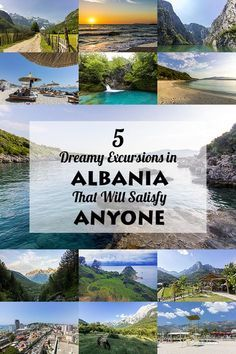 5 Dreamy Excursions in Albania That Will Satisfy Anyone