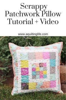 Scrappy Patchwork Pillow Tutorial + Video featured by Top US Quilting Blog, A Quilting Life Patchwork Pillow, Pillow Fabric, Quilted Pillow, Pillows, Quilting Tips, Quilting Tutorials, Quilting Projects, Baby Quilt Patterns, Sewing Patterns