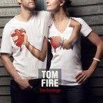 """Interview de Tom Fire pour son premier album """"The Revenge"""""""